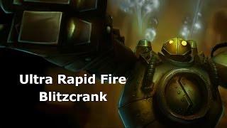 Ultra Rapid Fire (U.R.F.) - Blitzcrank