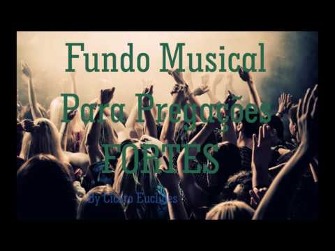 Fundo Musical Para Pregações Fortes - by Cicero Euclides