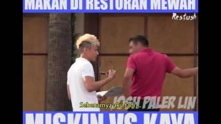 Video ketika gelandangan ingin makan di restoran kaya [ kaya vs miskin ] by, bazliuz fery download MP3, 3GP, MP4, WEBM, AVI, FLV Juni 2018