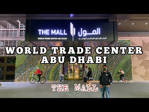 World Trade Center Abu Dhabi | The Mall | WTC Mall Abu Dhabi