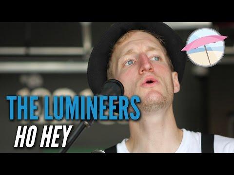 The Lumineers  Ho Hey  at the Edge