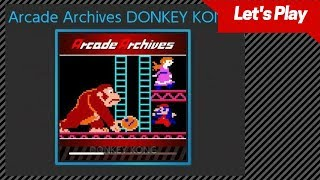 Arcade Archives DONKEY KONG Let