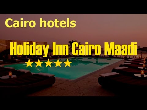 Cairo. Hotel Holiday Inn Cairo Maadi. Feel like a celebrity