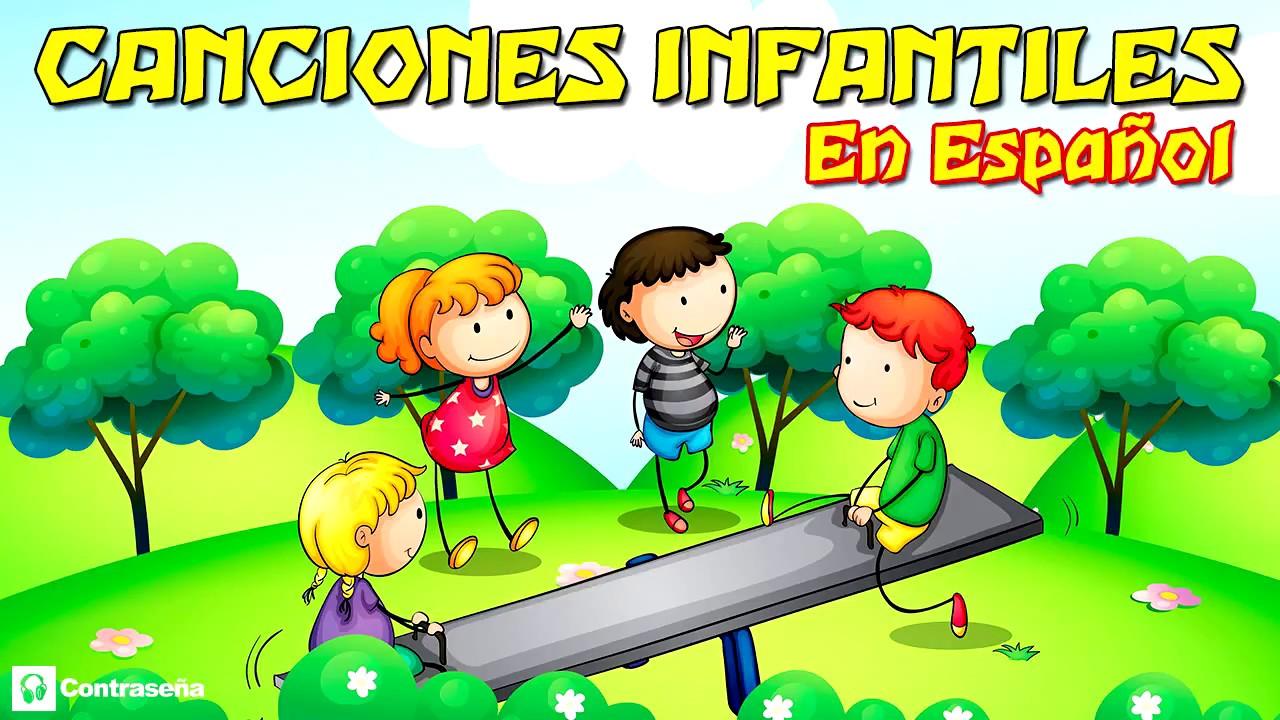 Canciones Infantiles En Espanol Para Ninos Para Bailar Y Cantar Mix