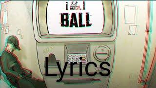 Gambar cover Seedhe Maut - Ball (lyrics)