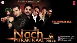 Nach Mittran Naal full Song | K.S. Makhan