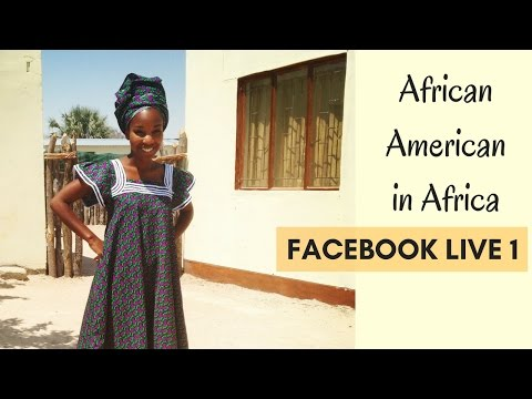 African American in Africa: Facebook Live 1