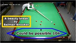 Salman Snooker Wonderful Break   Could be possible 104 Break   butt Unlucky ¦¦¦¦