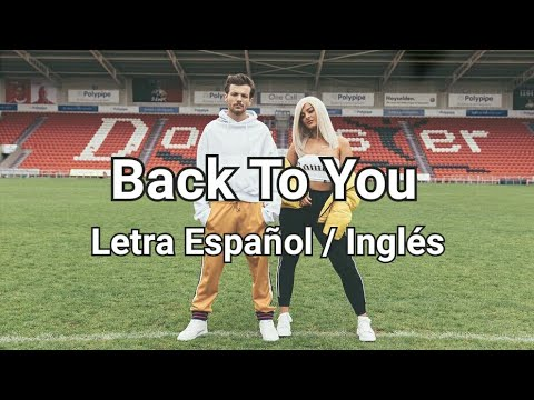 Louis Tomlinson Feat. Bebe Rexha - Back To You (Letra Español / Inglés)