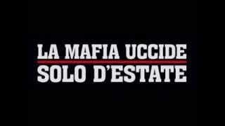 La mafia uccide solo d'estate. #aiutapif by Silvia