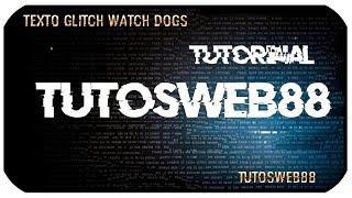Efecto Texto Distorsión Glitch Watch Dogs Sony Vegas Tutorial