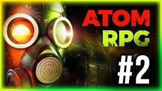 ATOM - Gameplay Walkthrough Part 2 (Fallout 2 LIke)