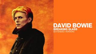 David Bowie - Breaking Glass (Extended Version)