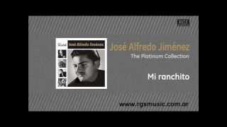 José Alfredo Jiménez - Mi ranchito