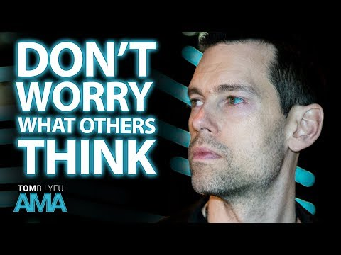 How to Not Care What Others Think | Tom Bilyeu AMA