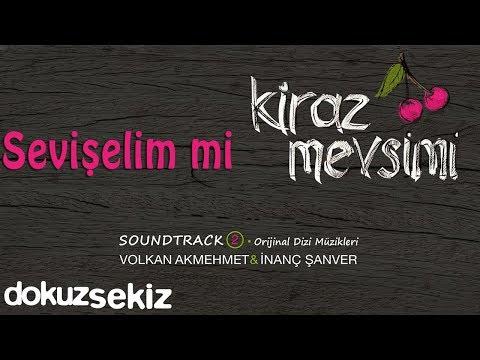 Sevişelim Mi - Volkan Akmehmet & İnanç Şanver (Cherry Season)  (Kiraz Mevsimi Soundtrack 2)