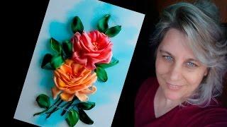 ВЫШИВКА ЛЕНТАМИ Розы   урок 1 (на русск)
