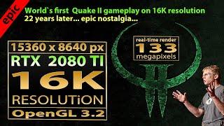 Quake 2 16K gameplay   Quake 2 16K resolution   Quake II 16K resolution   Quake II OpenGL 16K