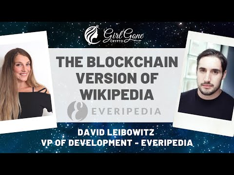 Building The Blockchain Version Of Wikipedia With David Liebowitz Of Everipedia