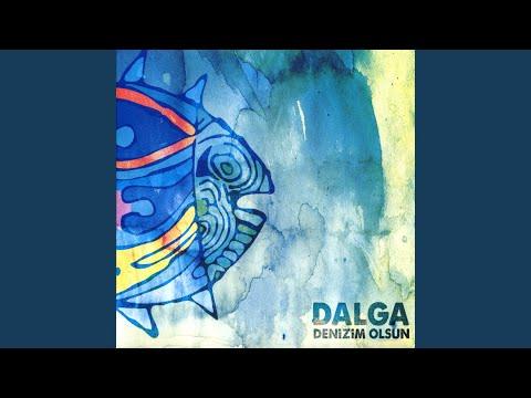 Dalga - Denizim Olsun