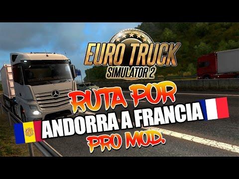 ETS2 || ANDORRA A FRANCIA | Nos acercamos a Bilbao