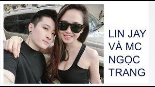 CẶP ĐÔI LGBT NỔI TIẾNG VIỆT NAM: LIN JAY VÀ MC NGỌC TRANG. Famous LGBT couple in Vietnam