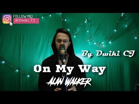 on-my-way---alan-walker-cover-by-dwiki-cj