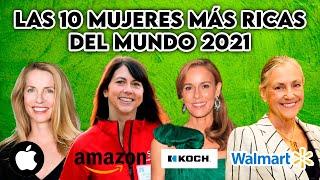 LAS 10 MUJERES MÁS RICAS DEL MUNDO 2021 (ENGLISH SUBTITLES)
