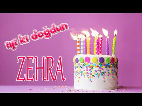 Mutlu Yillar Zehra Isme Ozel Dogum Gunu Sarkisi Youtube