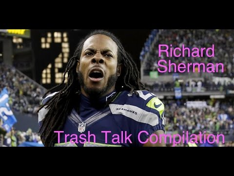 Richard Sherman Trash Talk Compilation