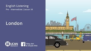 Learn English Via listening | Pre-Intermediate - Lesson 34. London