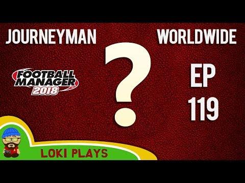 FM18 - Journeyman Worldwide - EP119 - Olympiacos???? - Football Manager 2018