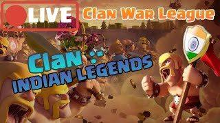Clash of Clans India || Live clan war league Round 4 || Clan- INDIAN LEGENDS