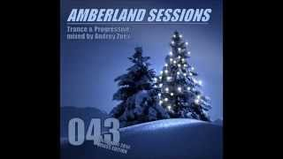 Amberland sessiosn #043 - Trance & Progressive mixed by Andrey Zuev. December 2014 Promo