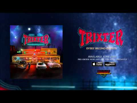 Trixter - Every Second Counts (Official Audio)