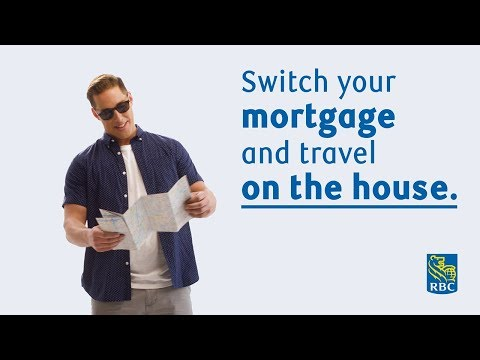 Switch Your Mortgage to RBC® and Travel on the House