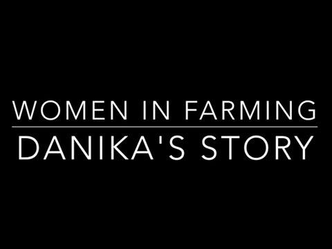 Women in farming - Danika's Story