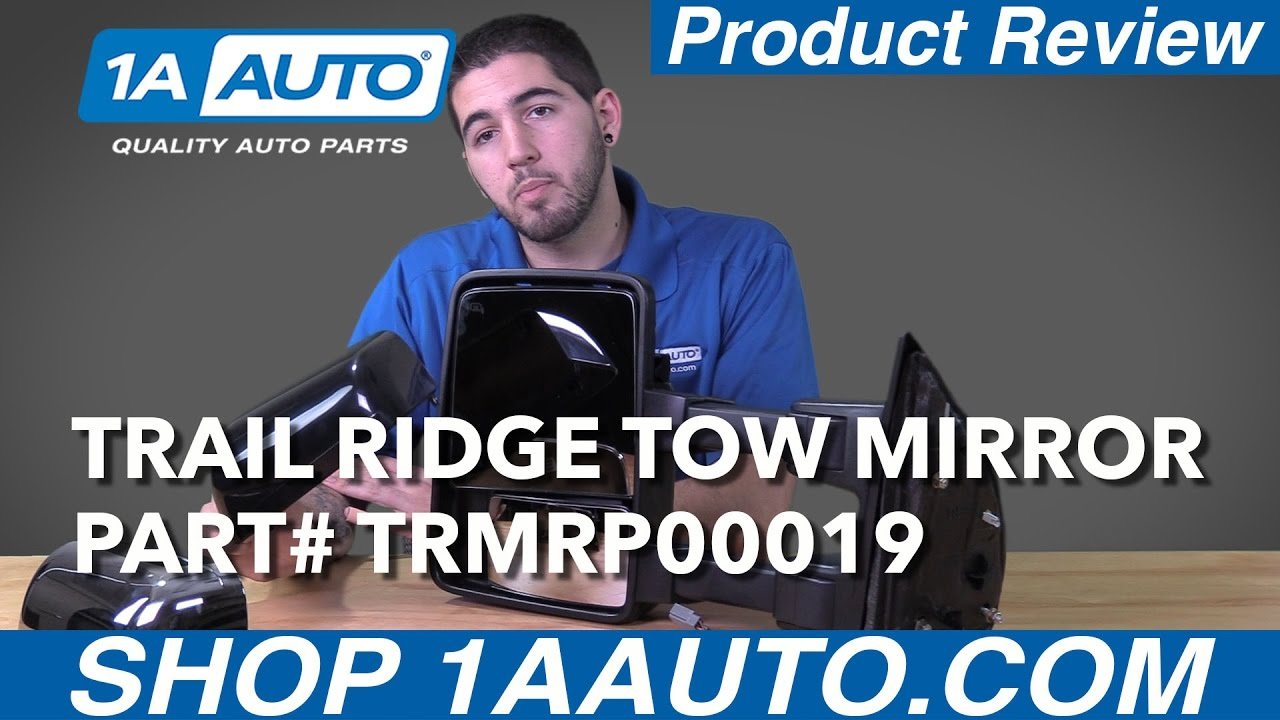 1a Auto Product Review Trail Ridge Tow Mirrors Trmrp00019