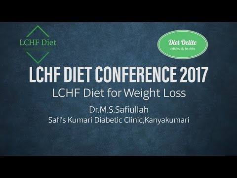 LCHF Diet Conference 2017 at Bangalore-LCHF Diet for Weight Loss-Dr. M.S. Safiullah