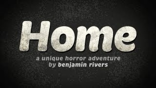 Home - a Unique Horror Adventure - Universal - HD Gameplay Trailer