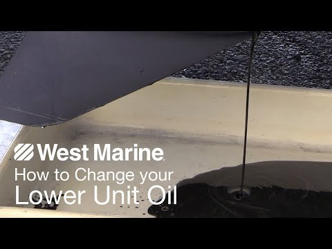 How to Change Your Lower Unit Oil | West Marine