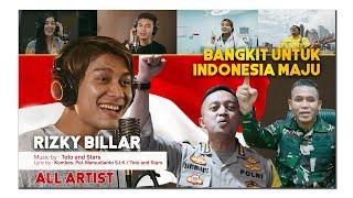 Download Bangkit Untuk Indonesia Maju (Rizky Billar, TNI & Polri, Rendy Herpy, Jolene) Written by Toto & Star