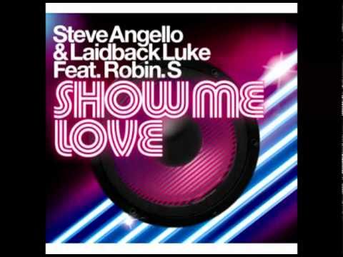 Steve Angello & Laidback Luke Feat. Robin S. - Show Me Love (Extended)