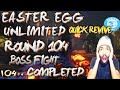 Easter Egg Unlimited Quick Revive First Person Boss Fight Completed On 104 (massaiwarrior) video