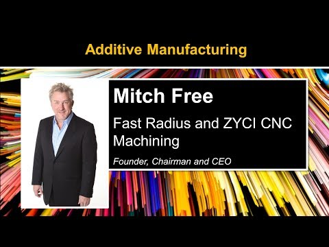 Additive Manufacturing with Mitch Free of Fast Radius
