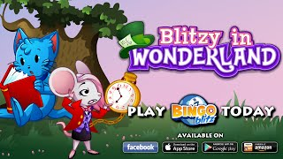 Bingo Blitz - Blitzy in Wonderland Trailer