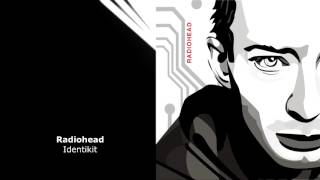 Radiohead - Identikit + lyrics ( Best version - Live - HQ )