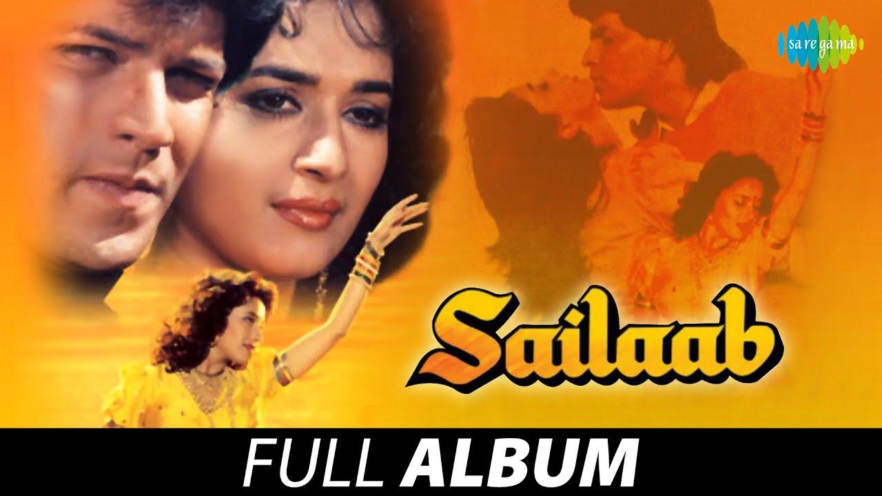 Download Sailaab | Full Album | Madhuri Dixit | Aditya Pancholi | Humko Aajkal Hai Intezaar | Palkon Ke Tale