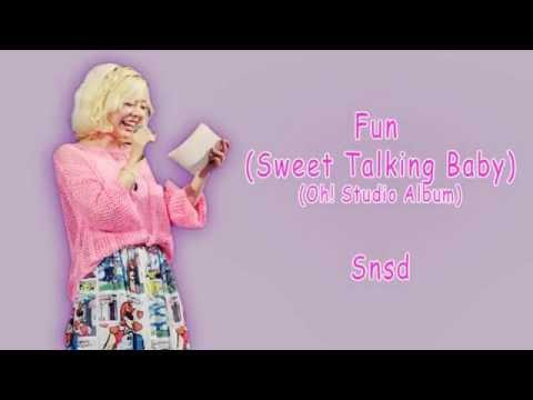 [Rom/Han/Eng] Snsd - Fun (Sweet Talking Baby) Lyrics
