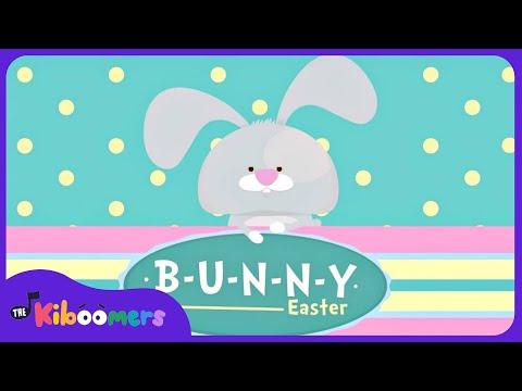 B-U-N-N-Y   Easter Bunny Song for Kids   Bunny Song   The Kiboomers